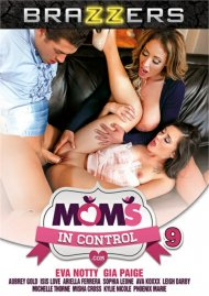 Moms In Control 9 DVD porn movie from Brazzers.