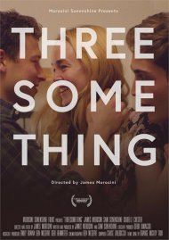Threesomething porn DVD from Gravitas Ventures.