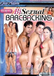 Bi-Sexual Barebacking Vol. 3