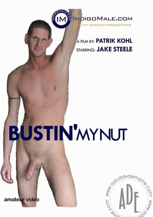 Bustin My Nut