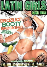 Latin Girls Gone Wild: Brazilian Booty Breakers Porn Video