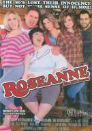 Roseanne: The XXX Parody Porn Movie
