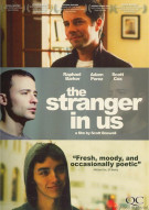 Stranger In Us, The Movie