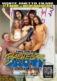 This Isn't Bachelor Party...It's A XXX Spoof! Porn Video