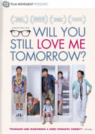 Will You Still Love Me Tomorrow? Movie