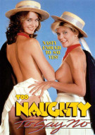 Too Naughty To Say No Porn Movie