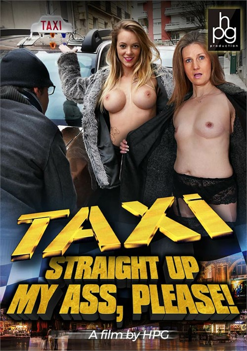 Taxi Straight Up My Ass Please Boxcover
