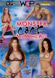 Monster Cock My Moms Ass