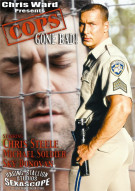 Cops Gone Bad! Porn Movie