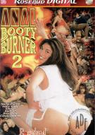 Anal Booty Burner 2 Porn Movie