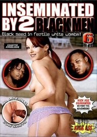Inseminated By 2 Black Men #6