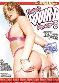 Flower's Squirt Shower #3 Porn Video