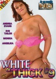 White & Thick 9