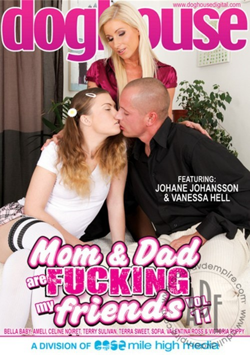 Mom & Dad Are Fucking My Friends Vol. 11