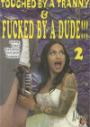 Touched By A Tranny & Fucked By A Dude!!! 2 Boxcover