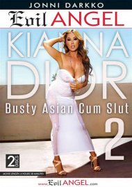 Kianna Dior: Busty Asian Cum Slut 2
