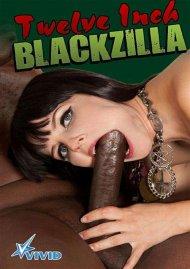 Twelve Inch Blackzilla Porn Video
