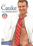 Cauke For President Gay Porn Movie