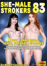 She-Male Strokers 83 Porn Movie