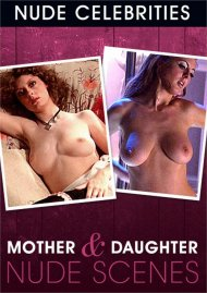 Mother & Daughter Nude Scenes Porn Video