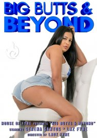 Big Butts & Beyond: Serena Santos porn video from House of Fyre.