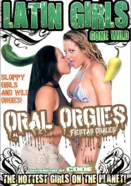 Latin Girls Gone Wild: Oral Orgies Porn Video
