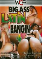 Big Ass Latin Bangin 4 Porn Movie
