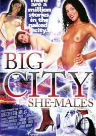 Big City She-Males Porn Video