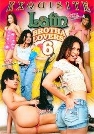 Latin Brotha Lovers 6 Porn Video