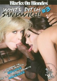 White Bitch Sandwich #3 Porn Movie