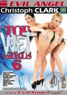 Top Wet Girls 6 Porn Movie