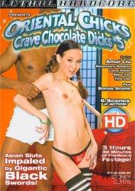 Oriental Chicks Crave Chocolate Dicks #5