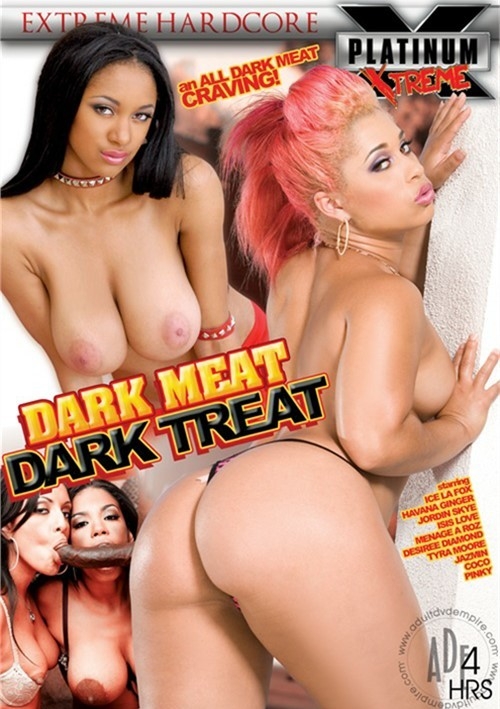 Dark Meat Dark Treat