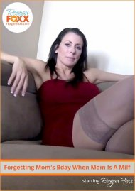 Forgetting Mom's Bday When Mom Is A Milf Porn Video