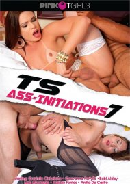 TS Ass-Initiations 7 Porn Video