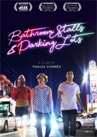 Bathroom Stalls & Parking Lots gay cinema DVD from Breaking Glass PIctures.