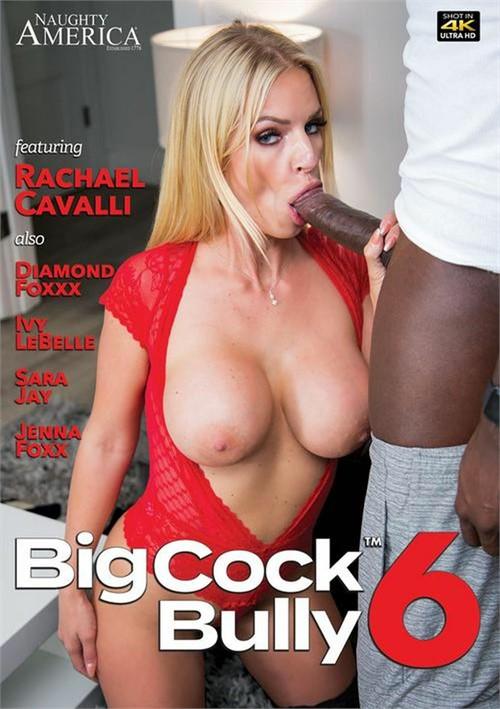Big Cock Bully 6 (2021)