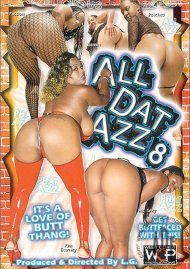 All Dat Azz 8 Porn Video