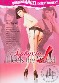 Asphyxia Heels The World Porn Video