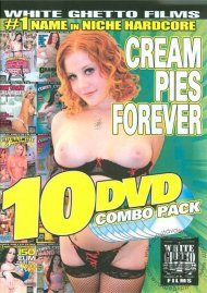 Cream Pies Forever (10 Pack) Porn Movie