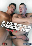 Monster Inside Me 3, A Porn Movie