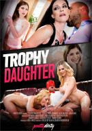 Trophy Daughter Porn Movie