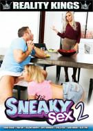 Sneaky Sex 2 Porn Movie