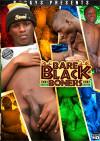 Bare Black Boners Boxcover