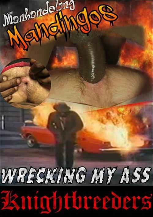 Manhandeling Mandingos Wrecking My Ass Boxcover