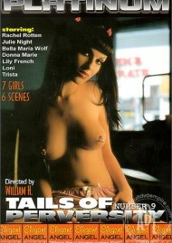 Tails of Perversity 9 Porn Video