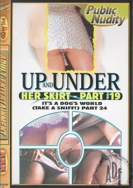 Up and Under Her Skirt 19