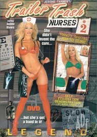 Trailer Trash Nurses 2 Porn Video