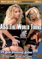 Ass The World Turns Porn Video