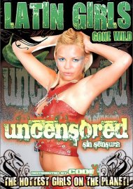 Latin Girls Gone Wild: Uncensored Porn Video